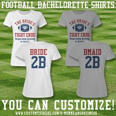 Budget Friendly Football Bachelorette Shirts Now Thats Definitely A Touchdown