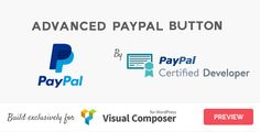 "Advanced PayPal Button for Visual Composer . Advanced PayPal Button is a Visual Composer addon that allows you to create unlimited number of Paypal ""Buy It Now"" and ""Donate"""