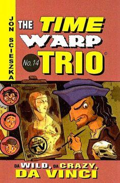 Da Wild, Da Crazy, Da Vinci (Time Warp Trio (Prebound)) by Jon Scieszka