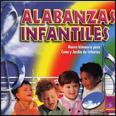Alabanzas Infantiles | Himnario para Cuna y Jardín de Infantes