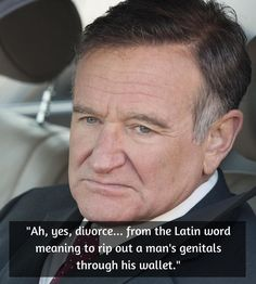 Robin Williams Quote Heartbreaking And Oh Too Very True - 14 hilarious inspiring quotes from robin williams