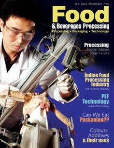 Food & Beverages Processing November 2014 edition - Read the digital edition by Magzter on your iPad, iPhone, Android, Tablet Devices, Windows 8, PC, Mac and the Web.