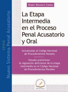 LIBROS EN DERECHO: ETAPA INTERMEDIA EN EL PROCESO PENAL ACUSATORIO OR...