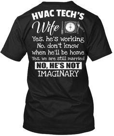 HVAC Tech's Wife | Teespring. Repined by your #cooling, #heating, and #Commercial kitchen Specialist at E. L. Walters Air Conditioning & Heating Inc. www.elwalters.com