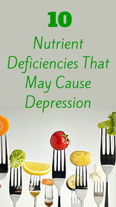 Nutritional Deficiencies That May Cause Depression
