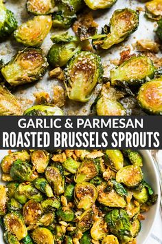 Roasted Brussels Sprouts with Garlic Oven roasted brussels sprouts with garlic and Paremsan are the best, easiest, most DELICIOUS way to cook brussels sprouts! Crisp on the outs Veggie Side Dishes, Vegetable Sides, Side Dish Recipes, Roast Dinner Side Dishes, Vegetable Dish, Good Healthy Recipes, Vegetarian Recipes, Roasted Sprouts, Baked Brussel Sprouts