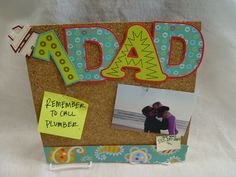 """Another great Father's Day cork board for the office or at home! All you need are CTP's fun 4"""" Dots on Turquoise Designer Letters, Paisley on Turquoise Border, a cork board, and some pins.  Dad will decorate the rest!"""