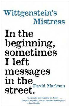 """""""Wittgenstein's Mistress"""", il libro al quale DFW dedicò un saggio su linguaggio e silenzio / http://bit.ly/1qLfrMe"""