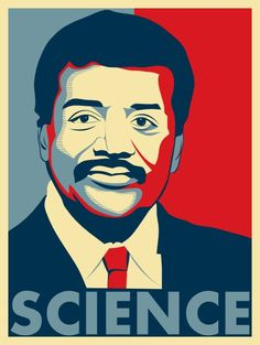 Niel deGrasse Tyson.  A world renowned physicist and mentor to many :D