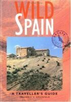 Wild Spain : a traveller's guide by Frederic V. Grunfeld.