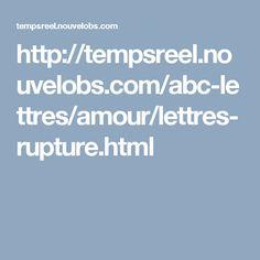 http://tempsreel.nouvelobs.com/abc-lettres/amour/lettres-rupture.html