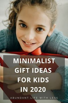 Just because many experiences are cancelled during 2020, doesn't mean we need to accumulate an abundance of random toys instead. Here is a list of minimalist gift ideas for kids in 2020. #minimalistgiftideasforkids #giftideasforkids #clutterfreegiftideasforkids #minimalistfamily #minimalismwithkids