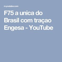 F75 a unica do Brasil com traçao Engesa - YouTube