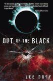 Out of the Black by Lee Doty. Take on a vacation, you will be entertained.