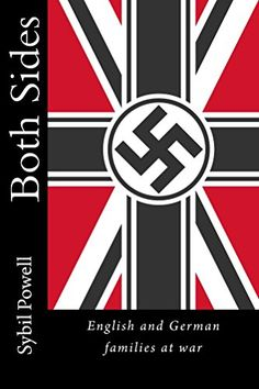 Both Sides: English and German families at war by Sybil P... https://www.amazon.com/dp/B072K4ZC31/ref=cm_sw_r_pi_dp_x_RtKGzbYHVXAAW