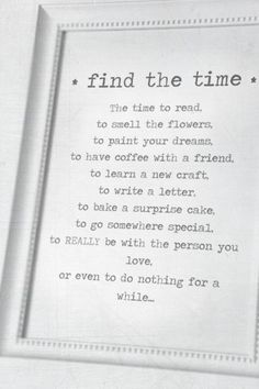 An important reminder <3 we often get caught up in the hustle and bustle of life that we begin to forget to live.