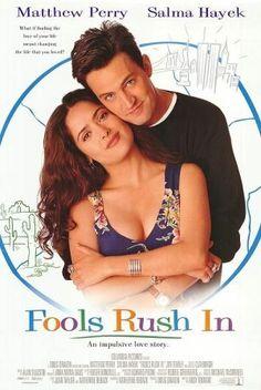 Fools Rush In movie poster--one of my favorite all time movies
