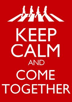 The Beatles poster - Keep Calm And Come Together