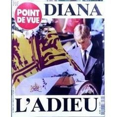 Point De Vue N° 2564 Du 10/09/1997 - Diana - L'adieu.