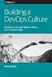 Free Kindle Book -   Building a DevOps Culture Check more at http://www.free-kindle-books-4u.com/computers-technologyfree-building-a-devops-culture/