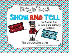 First Grade Blue Skies: Bringin' Back Show and Tell for Common Core! (and a Freebie) Common Core Ela, Common Core Standards, 4th Grade Classroom, Classroom Ideas, Primary Classroom, Creative Teaching, Teaching Ideas, Preschool Ideas, Teacher Resources