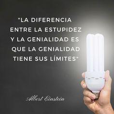 Frase célebre de Albet Einstein  #Genialidad #Estupidez , #Genio #AlbertEinstein #Frases #Citas #Ingenio #Inspiración