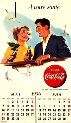 Coca Cola, A votre santé, buvez Coca Cola. - Vintage Posters - Galerie 123 - The… Pepsi Ad, Coca Cola Poster, Coca Cola Ad, World Of Coca Cola, Vintage Coca Cola, Rhode Island History, Vintage Calendar, Motivational Thoughts, Old Ads