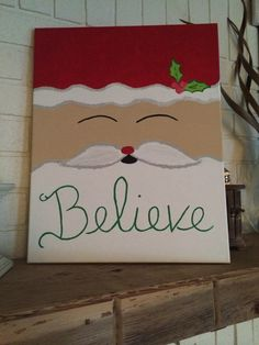 Believe in Santa Painting by GottaBeMimiDesigns on Etsy