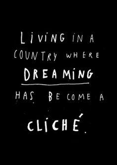 no stop dreaming