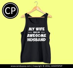 Has An Awesome Husband TankTop for Men, Women, Girl, Boy, Teen, Apparel, Style, Inspired, Design