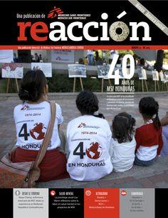 Revista Reacción 24: *Desde el Terreno, enfermera mexicana de MSF relata su experiencia en Berbati, República Centroafricana. *Salud Mental; la psicóloga social Lisa Warm, reflexiona sobre la labor en salud mental en los proyectos de MSF. *Actualidad: Éxodos + Sierra Leona + RCA + Motociclistas sin fronteras. *Comunidad; Voceros + En el Senado + En la FIL + En el Myt + En los medios.