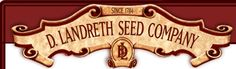 The oldest seed house in America. Please check them out. Their catalogue is designed and printed in America.