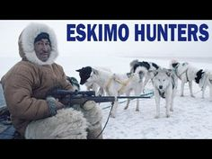 ▶ Eskimo Hunters in Alaska - The Traditional Inuit Way of Life | 1949 Documentary on Native Americans - YouTube