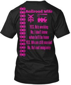 RailroadWife YES,He'sworking No,Idon'tknow whenhe'llbehome YES,Wearestillmarried No,He'snotimaginary