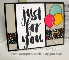 Just for you! | Stamp with Susie | Bloglovin'