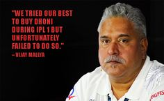 Iconic quote by Vijay Mallya.