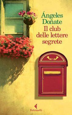 Il club delle lettere segrete di Angeles Donate