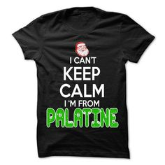 Keep Calm Palatine... Christmas Time - 99 Cool City Shirt ! #city #tshirts #Palatine #gift #ideas #Popular #Everything #Videos #Shop #Animals #pets #Architecture #Art #Cars #motorcycles #Celebrities #DIY #crafts #Design #Education #Entertainment #Food #drink #Gardening #Geek #Hair #beauty #Health #fitness #History #Holidays #events #Home decor #Humor #Illustrations #posters #Kids #parenting #Men #Outdoors #Photography #Products #Quotes #Science #nature #Sports #Tattoos #Technology #Travel…