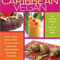 Caribbean Vegan: Meat-Free, Egg-Free, Dairy-Free Authentic Island Cuisine for Every Occasion by Taymer Mason, PDF Book,…, topcookbox.com