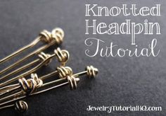 How to Make a Knotted Headpin - Jewelry Tutorial Headquarters. DIY Knotted Headpins - Wire Wrapping Jewelry Tutorial ★Complete Wire Wrapping for Beginners Course NOW LIVE! Enroll or find out more here: . ★ Learn to make your own pretty knotted Diy Jewelry Tutorials, Jewelry Tools, Diy Jewelry Making, Jewelry Crafts, Handmade Jewelry, Jewelry Ideas, Making Jewelry For Beginners, Wire Tutorials, Handmade Wire