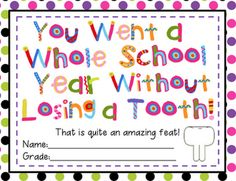 A Whole School Year Without Losing a Tooth!