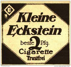 Original-Werbung/Anzeige 1916 - KLEINE ECKSTEIN CIGARETTE - ca. 80 x 75 mm