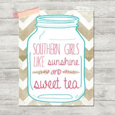 Pink southern girls like sunshine and sweet tea Poster print  Kitchen decor humor on Etsy, $18.00