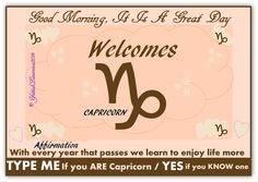 When it is time for Capricorn, it is a time to look to the New Year. And, those things of stability in one's life