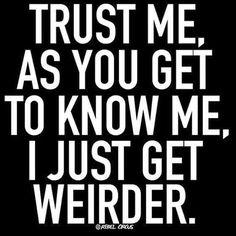 Haha true story  #weird #mypeople #life #love #livethelifeyoulove #yoga #vibe #goodvibehunters #beweird