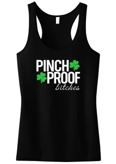 134d90c241243 PINCH PROOF BITCHES St. Patrick s Day Tank Top - Black
