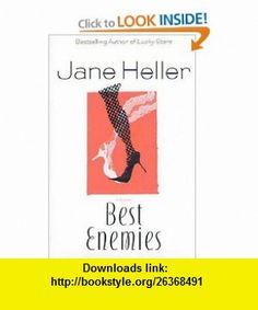 Best Enemies (Heller, Jane) Jane Heller , ISBN-10: 0312288492  ,  , ASIN: B0009WLSSM , tutorials , pdf , ebook , torrent , downloads , rapidshare , filesonic , hotfile , megaupload , fileserve
