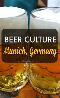 Explore the beer culture in Munich, Germany. Germany is known for their beers, call to travel: 760-632-5010 #lovetotravel #firstteetravel