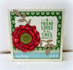 I've had such a quiet week this week - it's very unusual for me! So I've had more time than usual to play, and so I took the opp. Amy White, Rubber Stamping Techniques, Alcohol Markers, Card Making Inspiration, Friends In Love, Stampin Up, Greeting Cards, Bloom, Paper Crafts