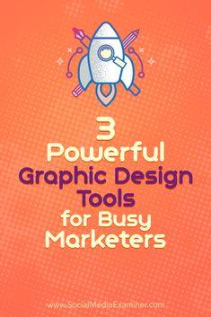 Need a new way to create quality social media images? Discover three graphic design tools to create professional images and visuals. #socialmedia #socialmediamarketing #socialmediaexaminer